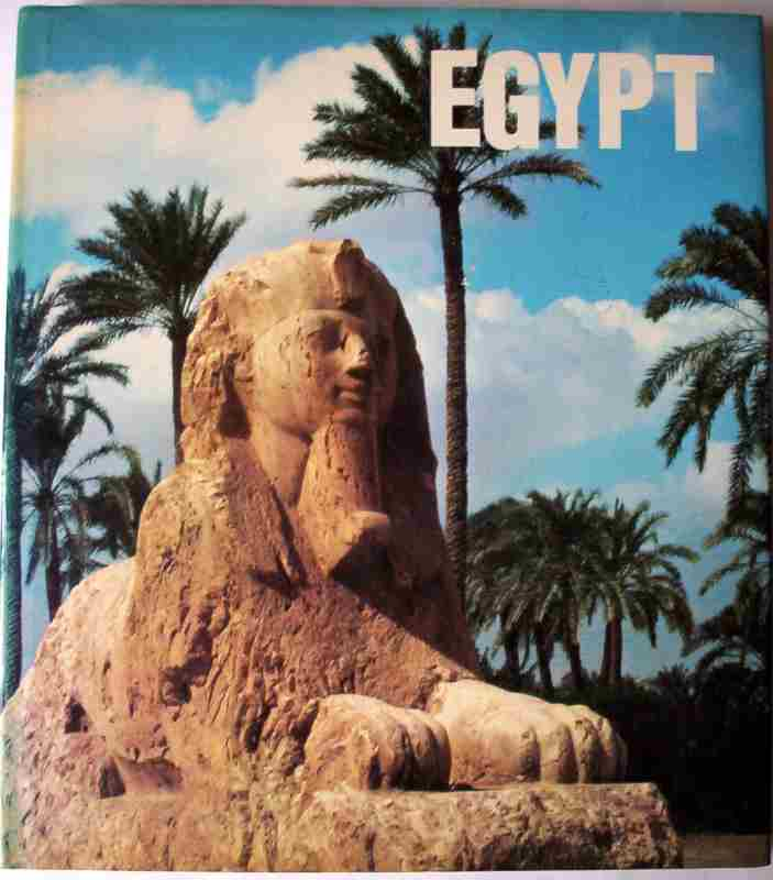 Egypt by Pierre and Janine Soisson, Crescent Books, 1979. First Edition English.