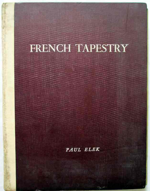 French Tapestry edited by Andre Lejard, Paul Elek Publishers, 1946. Includes additional Masterpieces of French Tapestry, Victoria and Albert Museum, March 29-May 31, Published by The Arts Council of Great Britain 1947.