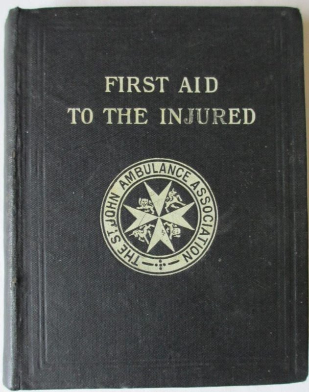 First Aid to the Injured St. John Ambulance Associaton James Cantlie 1914.