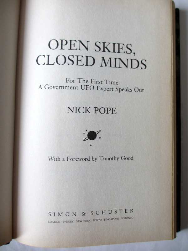 Open Skies, Closed Minds by Nick Pope, Simon & Schuster, 1996. First Edition. Title page.
