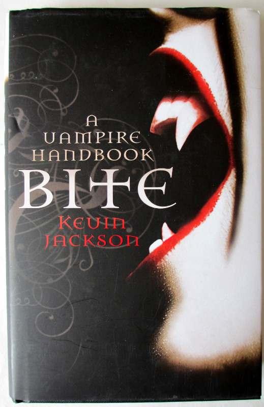 A Vampire Handbook, Bite, by Kevin Jackson. Portobello Books, 2009.