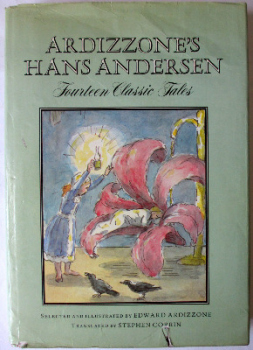 Ardizzone's Hans Andersen Fourteen Classic Tales, Andre Deutsch, 1978, 1st Edn.