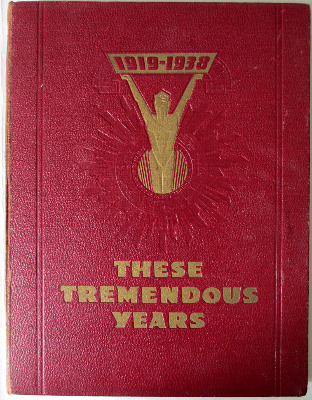 These Tremendous Years, 1919-1938, Daily Express Publication, 1938.