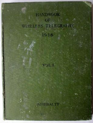 Admiralty Handbook of Wireless Telegraphy, Vol. I, H.M.S.O. 1938, Reprint e