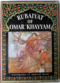 Rubaiyat of Omar Khayyam, rendered into English verse by Edward Fitzgerald, 1937.  SOLD 06.11.2014.