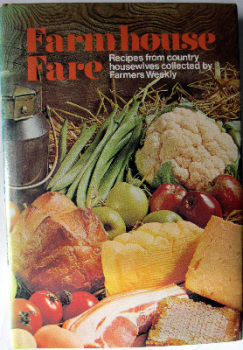 Farmhouse Fare, Recipes from Country Housewives collected by Farmers Weekly, Countrywise Books, 1979.