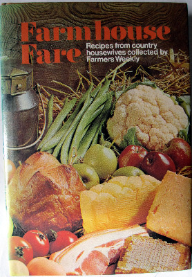 Farmhouse Fare, Recipes from Country Housewives collected by Farmers Weekly