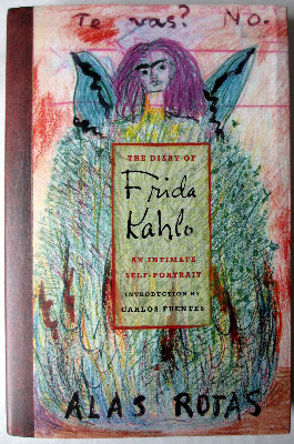 The Diary Of Frida Kahlo, edited by Phyllis Freeman, published by Abrams, 2