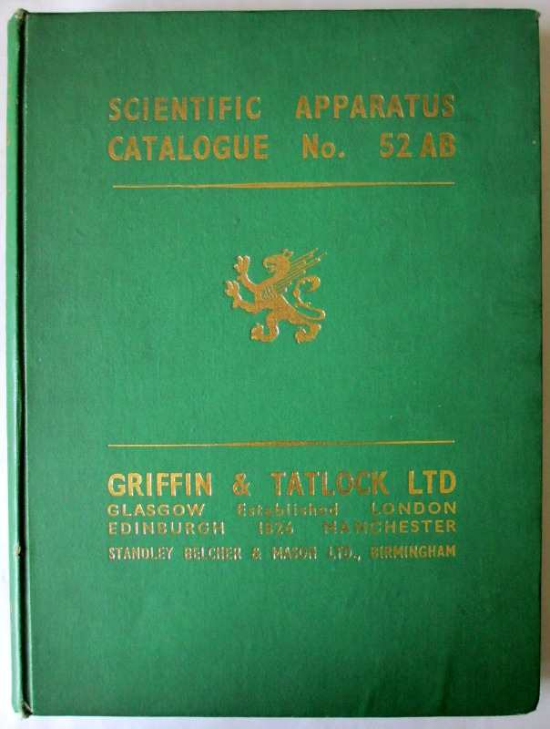 Scientific Apparatus Catalogue no. 52ab Griffin & Tatlock Ltd. 1947.