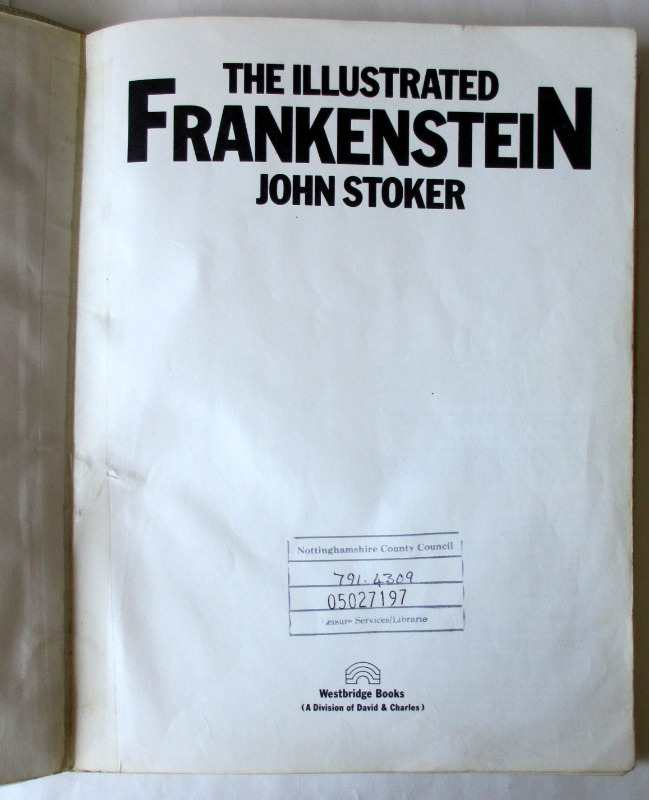 The Illustrated Frankenstein by John Stoker, 1980. First Edition. Title page.