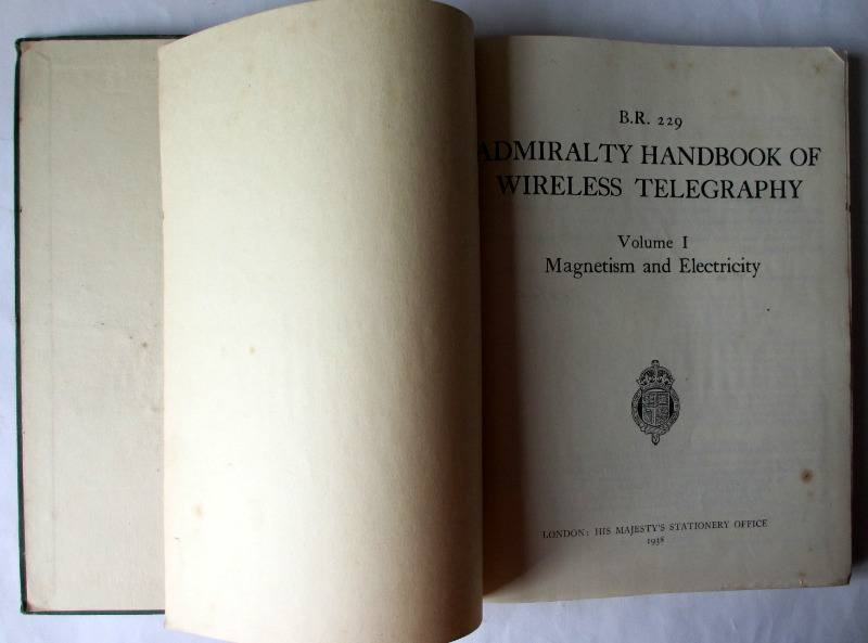Admiralty Handbook of Wireless Telegraphy, Vol. I 1938. HMSO, 1949. Title page.