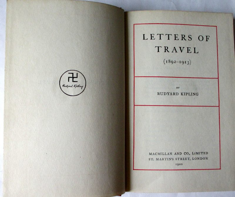 Letters of Travel (1892-1913) by Rudyard Kipling, MacMillan & Co., 1920. Title page and facing swastika.