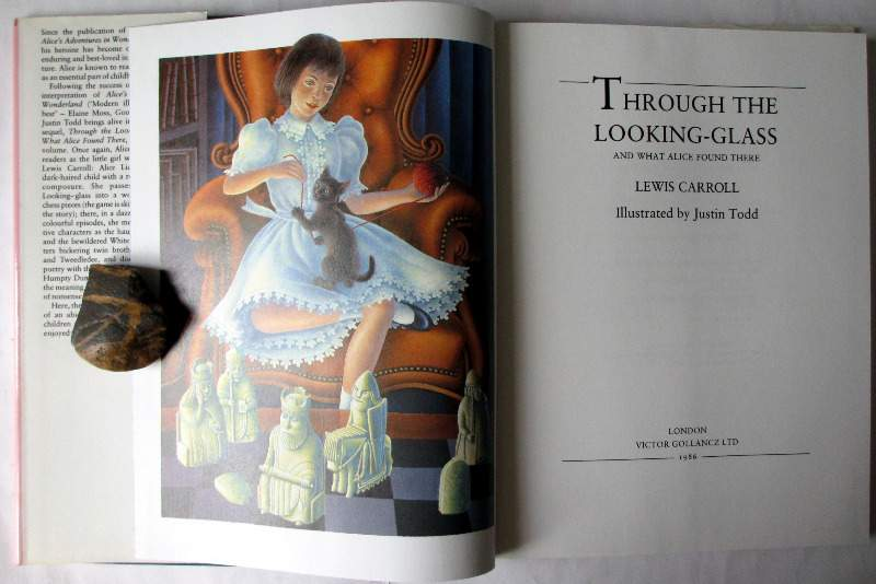 Through the Looking-Glass and what Alice found there by Lewis Carroll, illustrated by Justin Todd, 1986. Title page and frontispiece.