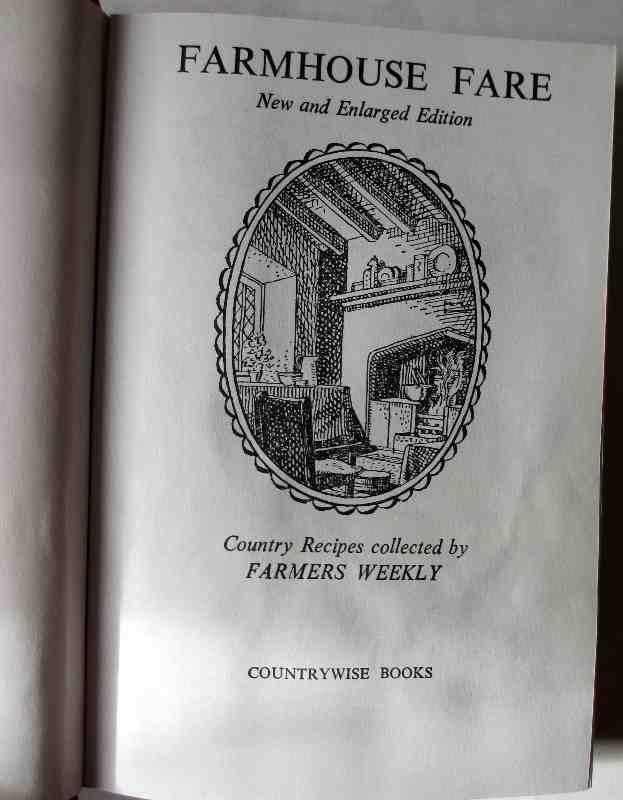 Farmhouse Fare , Countrywise Books, 1979. 8th Imp.