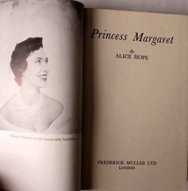 Princess Margaret by Alice Hope, Frederick Muller Ltd., 1955.