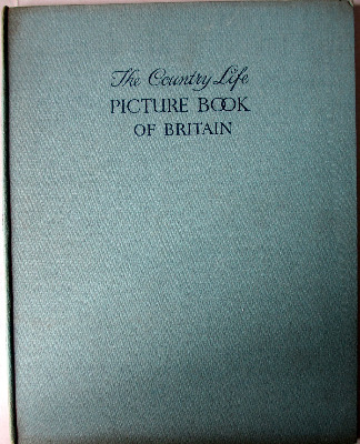 The Country Life Picture Book of Britain, Country Life Ltd., London, 1937.