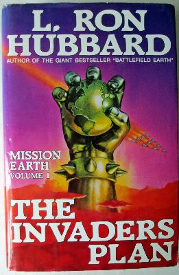 The Invaders Plan, Mission Earth, by L. Ron Hubbard, New Era Publications U