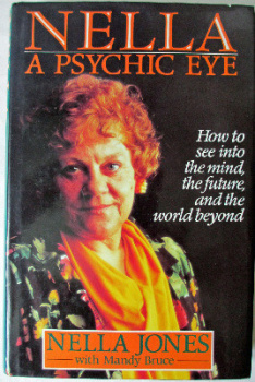 Nella, A Psychic Eye, by Nella Jones, published by BCA 1992.  SOLD  21.03.2014.