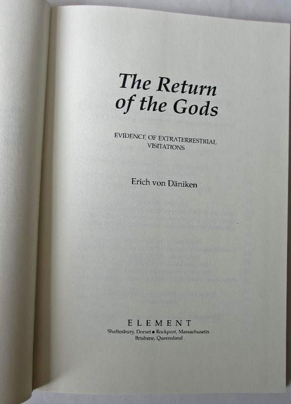 The Return of the Gods by Erich von Daniken, 1997.
