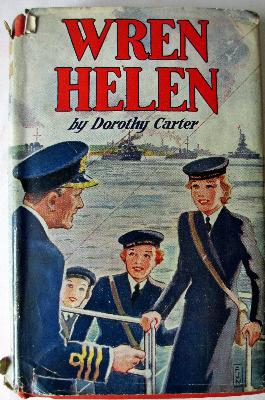 Wren Helen by Dorothy Carter, Lutterworth Press, 1943. 1st Edition.   SOLD.