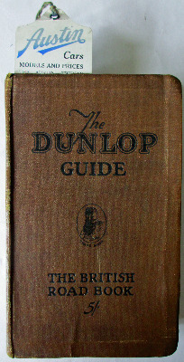 The Dunlop Guide to Great Britain. Third Edition, 1928.