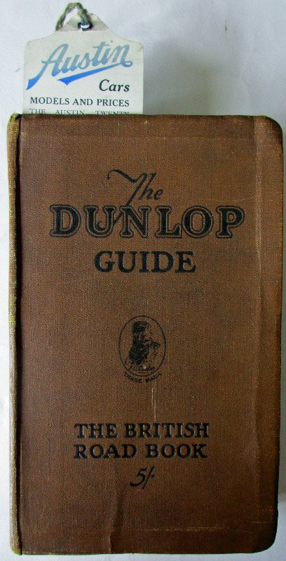 The Dunlop Guide. The British Road Book. Third Edition. 1928.