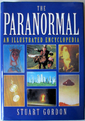 The Paranormal; An Illustrated Encyclopedia by Stuart Gordon, Caxton Editio