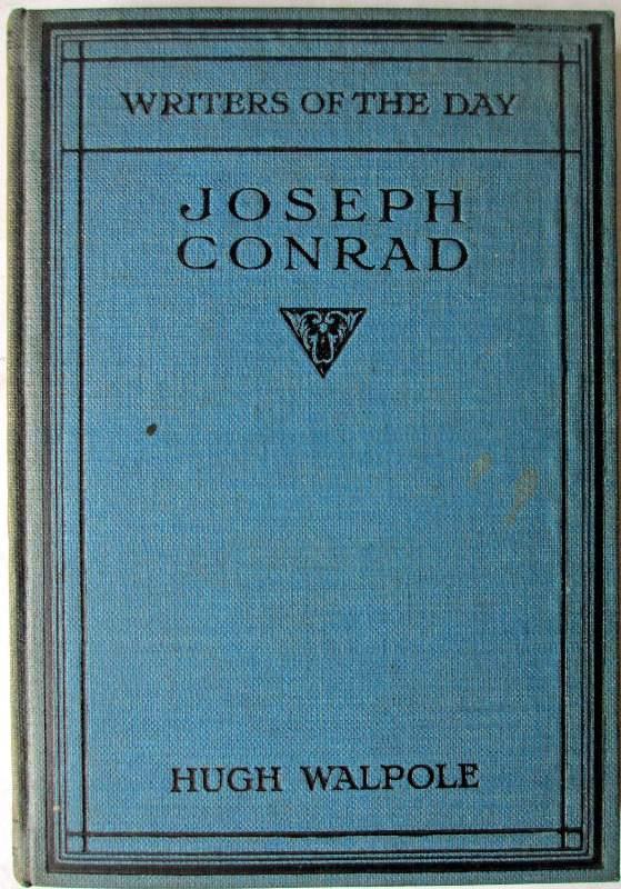 Writers of the Day, Joseph Conrad, by Hugh Walpole, 1924.