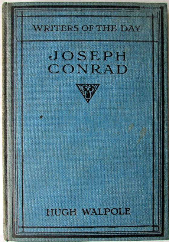 Joseph Conrad, Writers of the Day, by Hugh Walpole 1924.