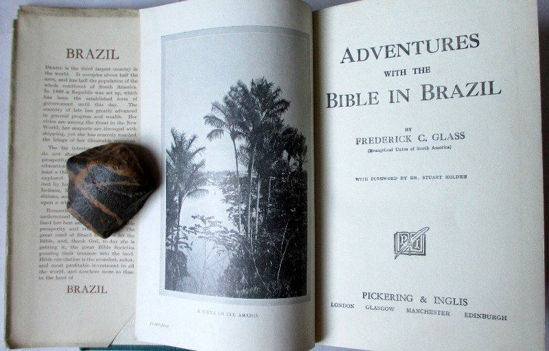 Adventures with the Bible in Brazil by F.C. Glass, c1923. 1st Edition.
