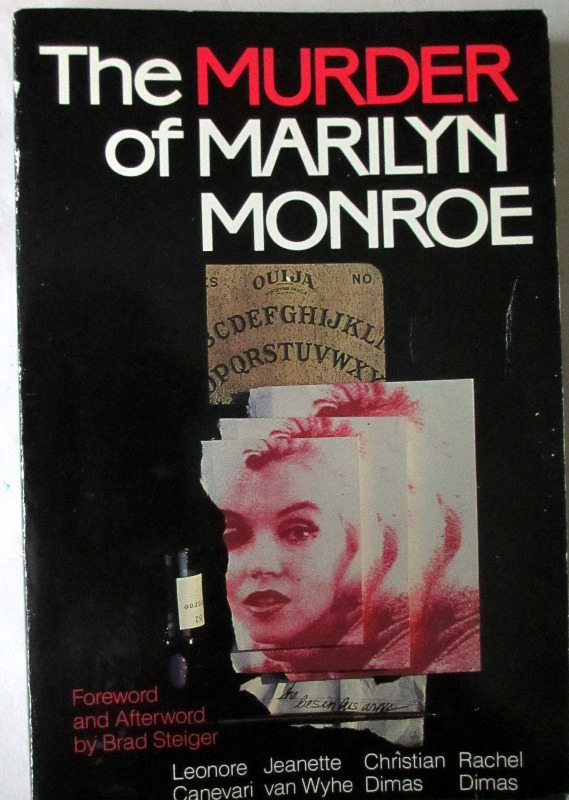 The Murder of Marilyn Monroe, 1992. 1st Edition.