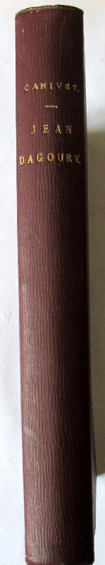 Jean Dagoury par Charles Canivet, Paris, 1877.