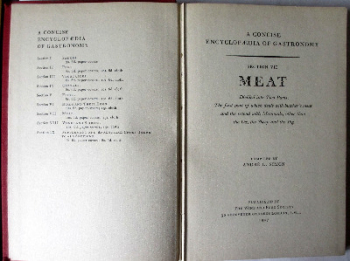 A Concise Encyclopaedia of Gastronomy, Section VII. Meat, compiled by Andre L. Simon. 1947.