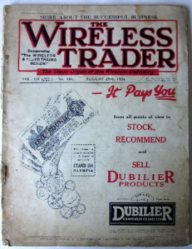 "The Wireless Trader, Incorporating ""The Wireless & Allied Trades Review"", Vol. VII, Wednesday, August 25th, 1926, No. 106.   SOLD."