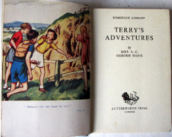 Terry's Adventures by Mrs. A.C. Osborn Hann, Lutterworth Press, 1955. 1st Edition.