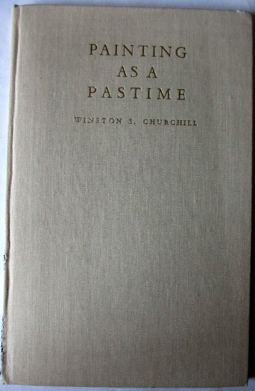 Painting as a Pastime, Winston S. Churchill, 1948. 1st Edition.