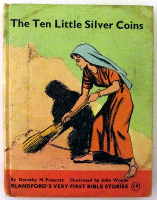 (The) Ten Little Silver Coins by Dorothy M. Prescott, Illustrated by John W