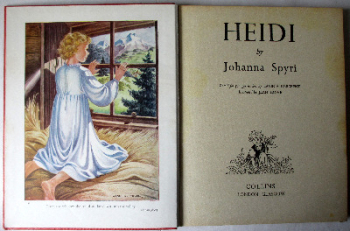 Heidi by Johanna Spyri, Retold for younger readers by Lavinia Derwent. Collins, 1959. 1st Edition.