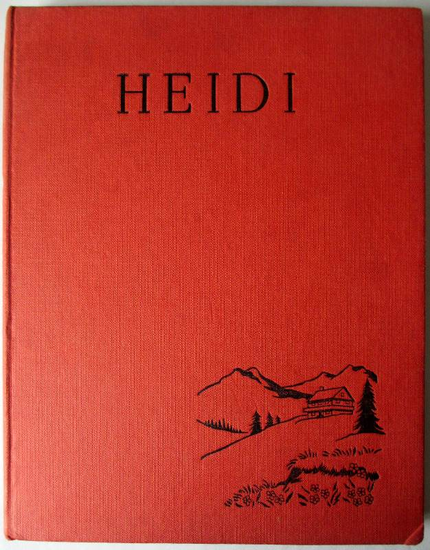 Heidi by Johanna Spyri, 1959. 1st Edition.