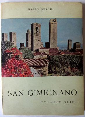 San Gimignano, Tourist Guide, by Mario Serchi. April 1965. 1st Edition.