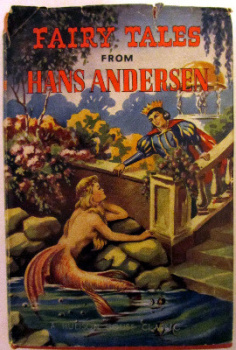 Fairy Tales from Hans Andersen, A Hudson House Classic, c1953.