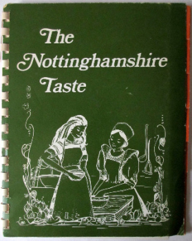 The Nottinghamshire Taste, compiled by Joan Martin, June 1977. 1st Edition.  SOLD  14.01.2018.