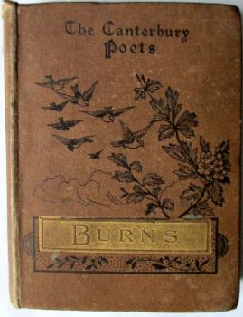 The Canterbury Poets Series. Robert Burns Poems by Joseph Skipsey. 1885.