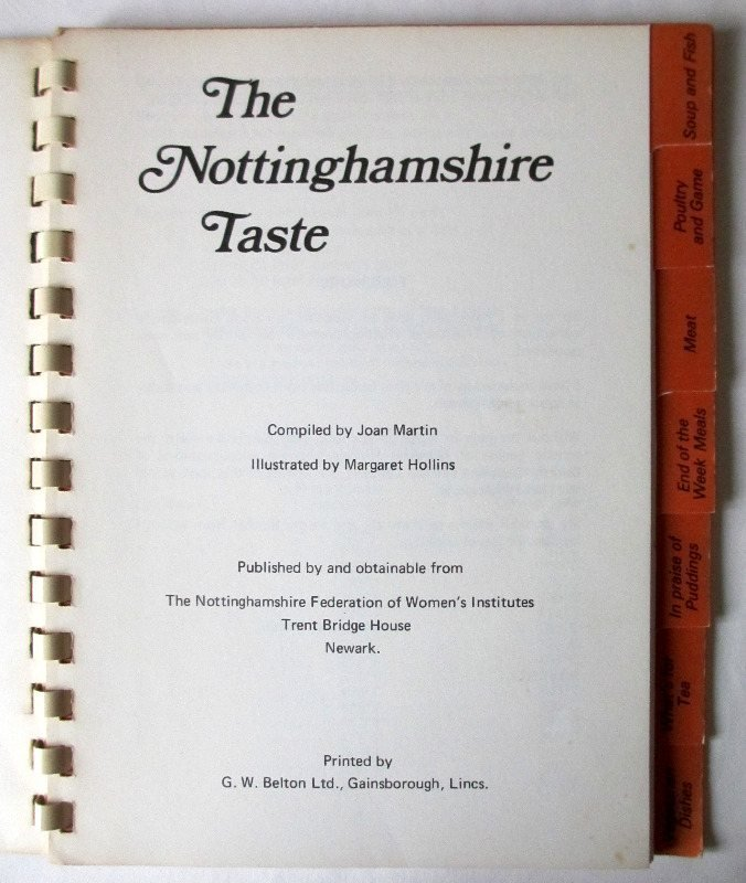 The Nottinghamshire Taste, compiled by Joan Martin, 1977.