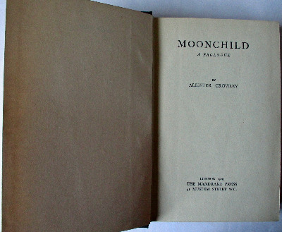 Moonchild A Prologue by Aleister Crowley, 1929. 1st Edition.