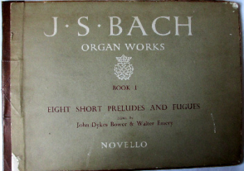 Johann Sebastian Bach Organ Works. Book 1. 8 Short Preludes & Fugues. 1957.