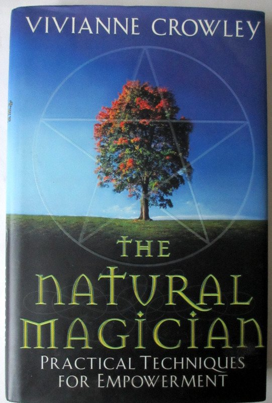 The Natural Magician by Vivianne Crowley 2003.