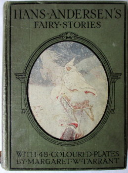 Hans Andersen's Fairy Stories with 48 colour plates by Margaret W. Tarrant, 4th Edn., c1930.   SOLD  09.09.2014.