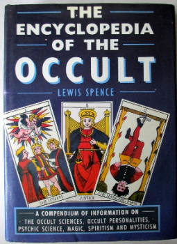 The Encyclopedia of the Occult by Lewis Spence. Bracken Books, London. 1988.