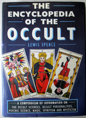 The Encyclopedia of the Occult by Lewis Spence. Bracken Books, London. 1988